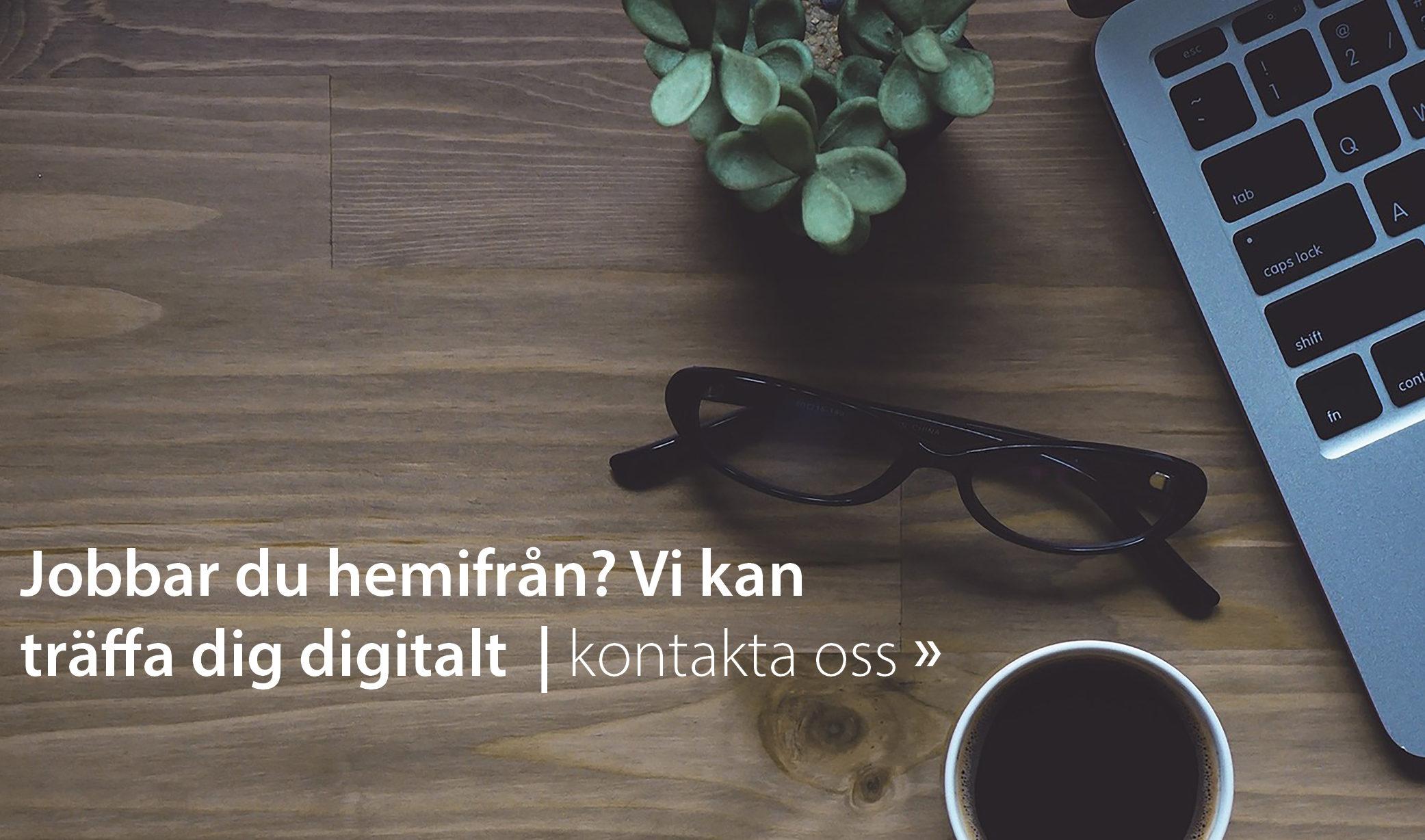 Träffa oss digitalt!